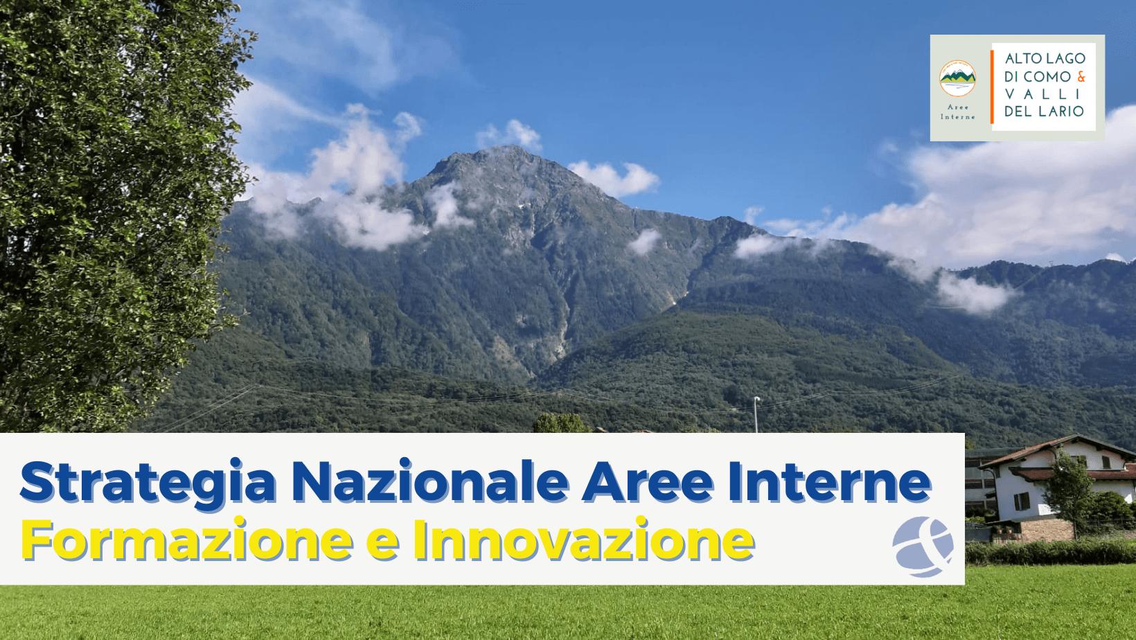 Strategia Alto Lago di Como e Valli del Lario: formazione e innovazione nelle Aree Interne