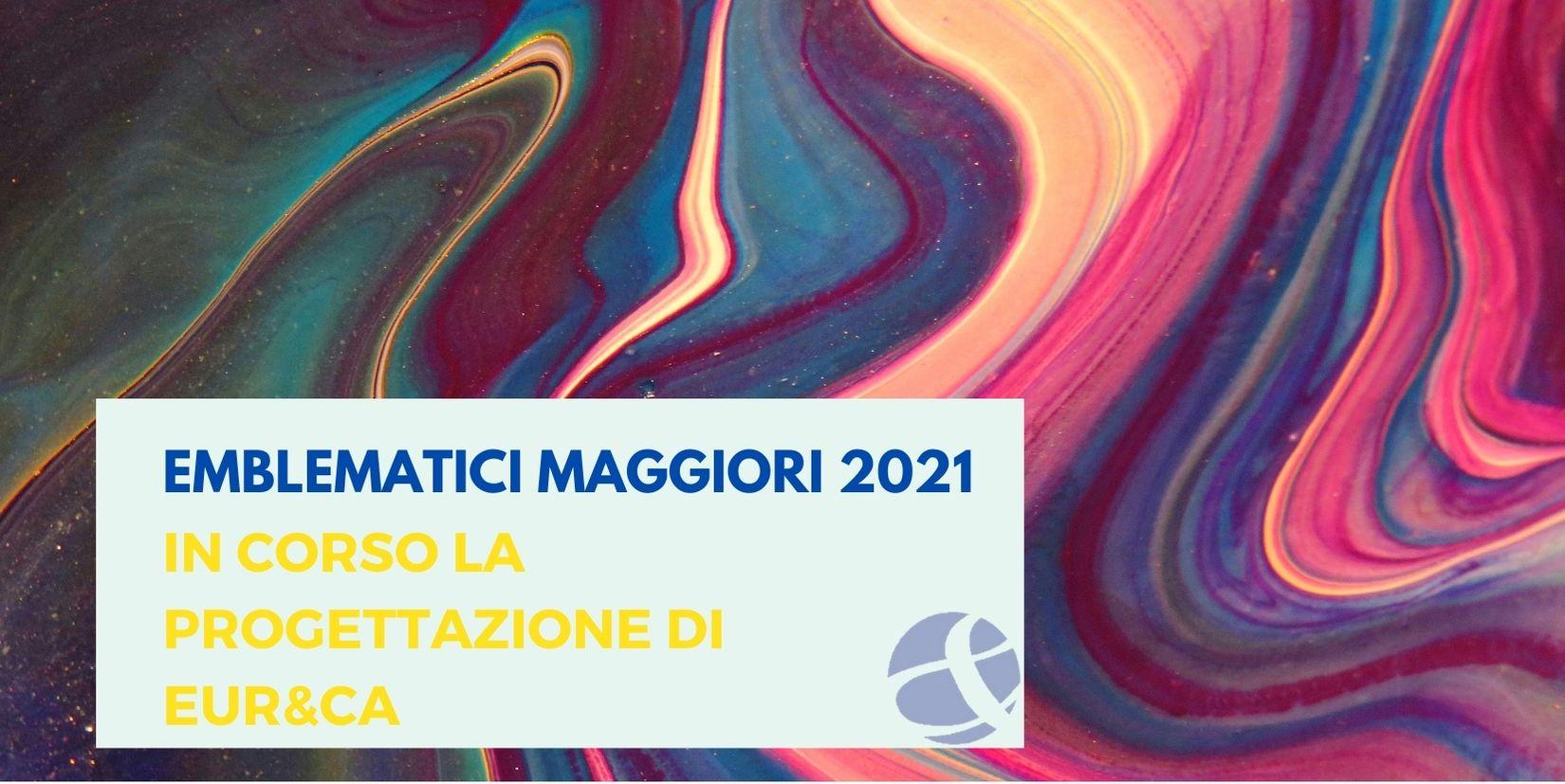 Emblematici maggiori: in corso le candidature per il 2021
